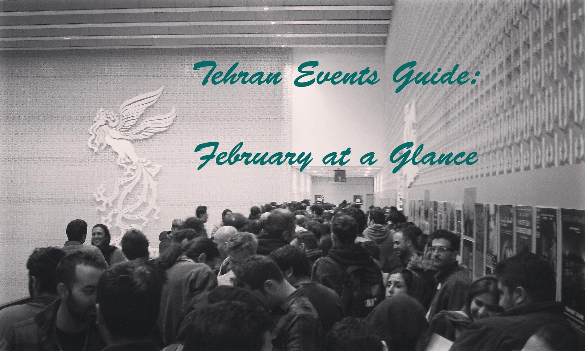 Tehran Event Guide-February