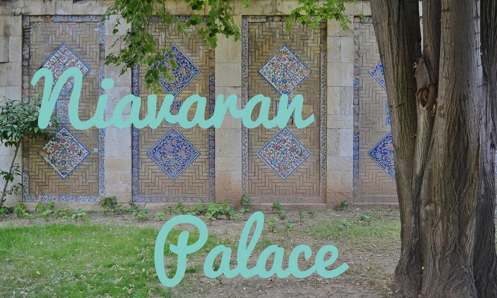 Guide to Niavaran Palace