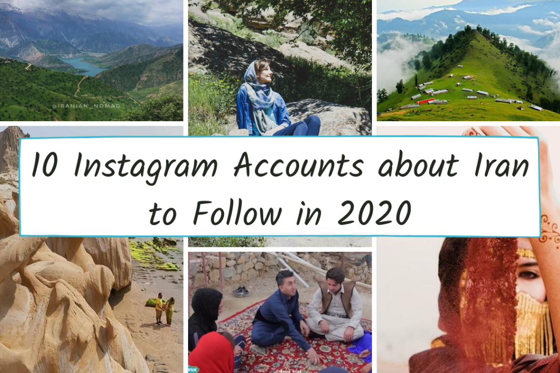 10 Instagram Accounts About Iran to Follow in 2020